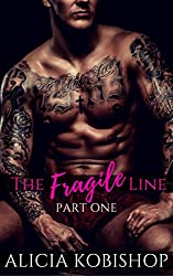 The Fragile Line: Part One