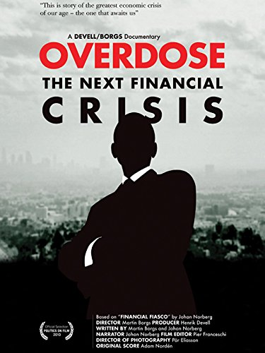 Overdose (Too Big To Fail 2008 Financial Crisis)
