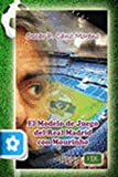 img - for Modelo del juego del Real Madrid con Mourinho book / textbook / text book