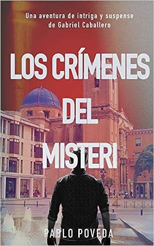 Amazon.com: Los Crímenes del Misteri: Una aventura de ...