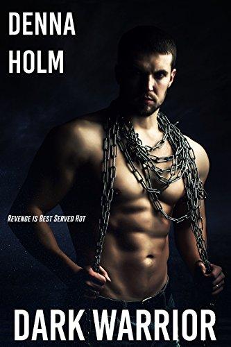 Dark Warrior by Denna Holm ebook deal