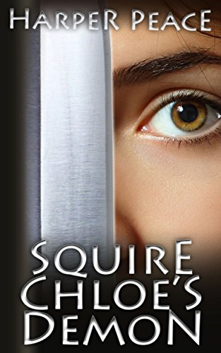 Squire Chloe's Demon: An Epic Fantasy Story (Tales from the Lands - Epic Fantasy Stories)