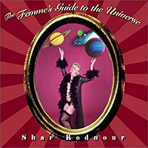 The Femme's Guide to the Universe Audiobook
