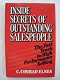 img - for Inside Secrets of Outstanding Salespeople: The Fast Track to High Performance Selling book / textbook / text book