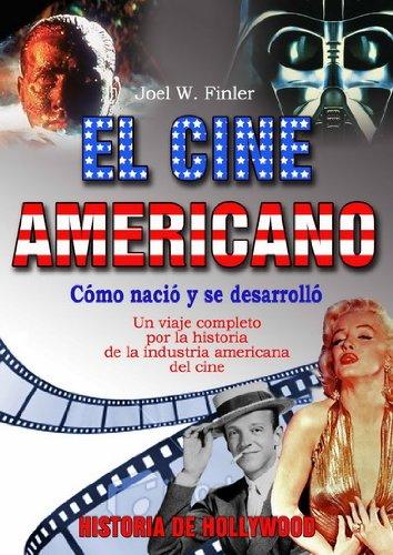 Descargar Libro Cine Americano, El: Historia De Hollywood Joel W. Finler