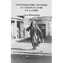 Ethnographie histoire et colonialisme en