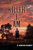 Killer I AM, R. Trembly, 1470120364
