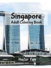 Singapore Adult Coloring Book City Sketches For Splendid Asia Series