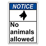 Weatherproof Plastic Vertical ANSI NOTICE No Animals Allowed Sign with English Text and Symbol