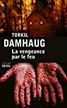 La vengeance par le feu par Damhaug