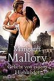 Geliebt von einem Highlander: Roman