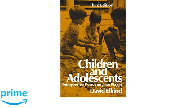 com children and adolescents interpretative essays on  com children and adolescents interpretative essays on jean piaget 9780195028218 david elkind books