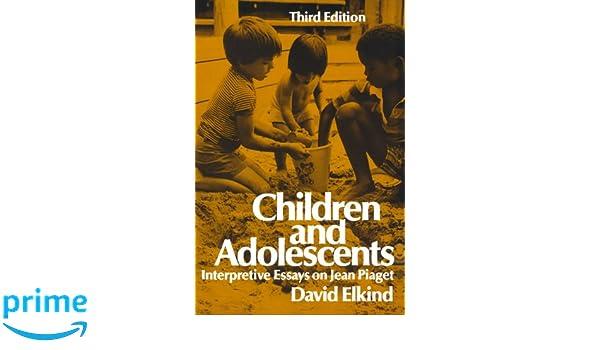 com children and adolescents interpretative essays on  com children and adolescents interpretative essays on jean piaget 9780195028218 david elkind books