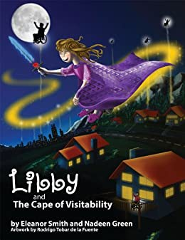 Libby and the Cape of Visitability by [Eleanor Smith and Nadeen Green]