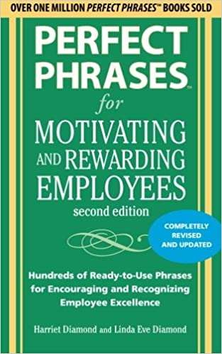 Perfect Phrases Motivating Rewarding Employees