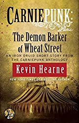 Carniepunk: The Demon Barker of Wheat Street (Iron Druid Chronicles)