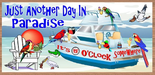 It's 5'Oclock Somewhere Boat (Inspired by Linda Jourdan Tomecko)