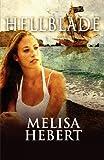 Hellblade, Melisa Hebert, 145600378X