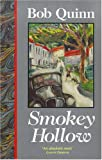 Smokey Hollow, Bob Quinn, 0862782694