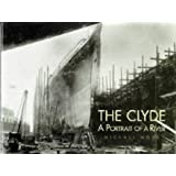 The Clyde: A Portrait of a River by Michael S. Moss (1996-11-06)