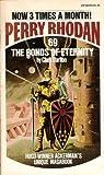 The Bonds of Eternity (Perry Rhodan #69)