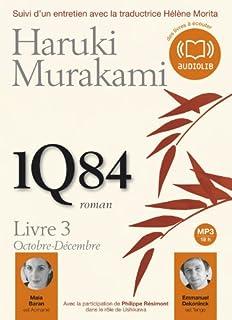 1Q84 : Livre 3 : Octobre-décembre, Murakami, Haruki