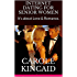 INTERNET DATING FOR SENIOR WOMEN: It's about Love & Romance. (Interpersonal Relations Book 1)