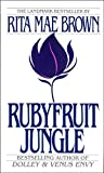 Rubyfruit Jungle by Rita Mae Brown front cover
