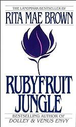 Rubyfruit Jungle