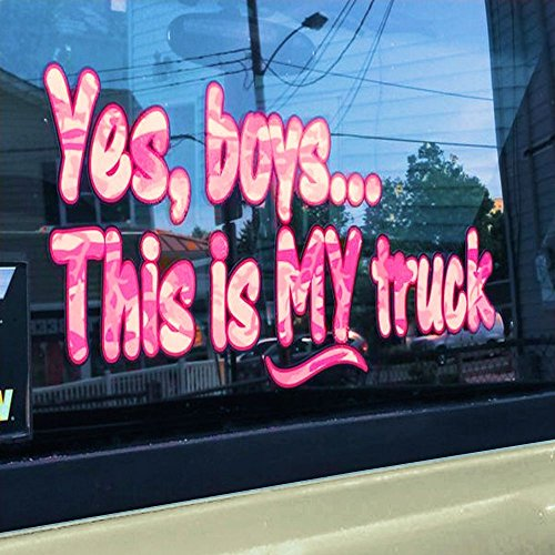 Yes Boys... this is MY Truck - Pink Camo - car truck 4x4 window body tailgate decal sticker (Decals Window Camo)