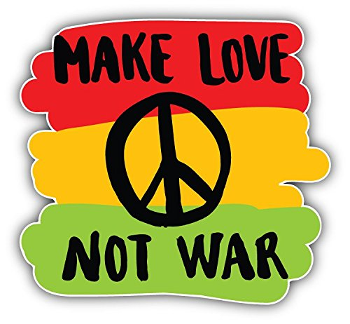 Make Love Not War Slogan Art Decor Bumper Sticker 5'' x 5''