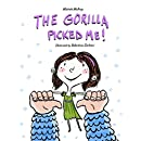 The Gorilla Picked Me!