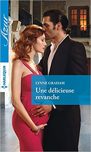Free book downloads google Une délicieuse revanche (Azur) (French Edition) (Letteratura italiana) PDF ePub by Lynne Graham