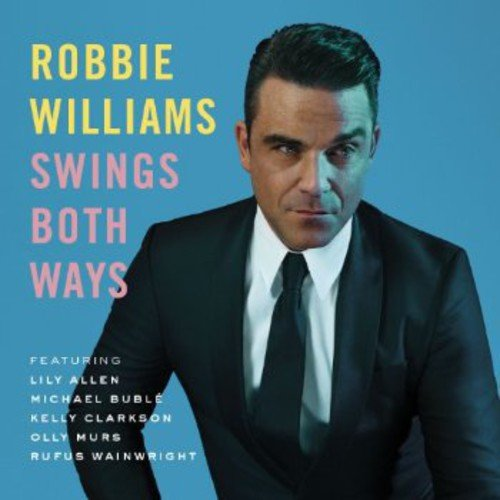 Swings Both Ways By Robbie Williams Amazoncouk Music