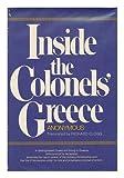 Inside the Colonels' Greece, Athenian ; Richard Clogg (Translator), 0393054667