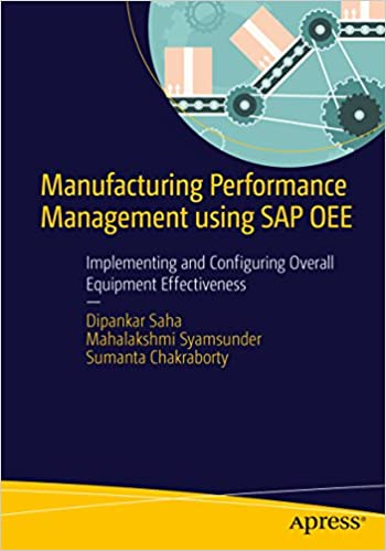 Amazon manufacturing performance management using sap oee manufacturing performance management using sap oee implementing and configuring overall equipment effectiveness 1st ed edition kindle edition fandeluxe Images