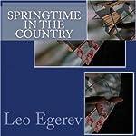 Springtime in the Country | Leo Egerev