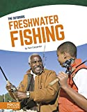 Freshwater Fishing (The Out)