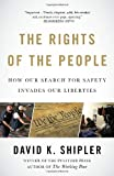 The Rights of the People, David K. Shipler, 1400079284
