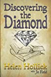 Discovering the Diamond, Helen Hollick and Jo Field, 1781321280