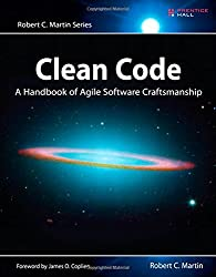 Clean Code: A Handbook of Agile Software Craftsmanship (Robert C. Martin)