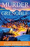 Murder in Grenoble (Maggie Newberry Mysteries) (Volume 11)