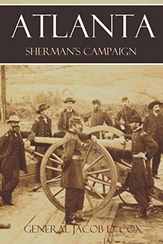 Atlanta: Sherman's Campaign (Abridged, Annotated) pdf epub