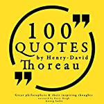 100 Quotes by Henry David Thoreau (Great Philosophers and Their Inspiring Thoughts) | Henry David Thoreau