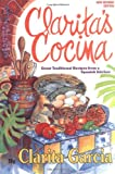 Clarita's Cocina : Great Traditional Recipes from a Spanish Kitchen