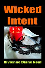 Wicked Intent Kindle Edition