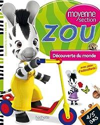 Zou Découverte du monde Moyenne section