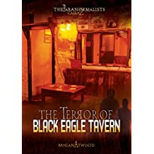 The Terror of Black Eagle Tavern (The Paranormalists)