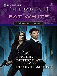 The English Detective and the Rookie Agent (The Blackwell Group)