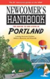Newcomer's Handbook for Moving to and Living in Portland, Bryan Geon, 0912301775